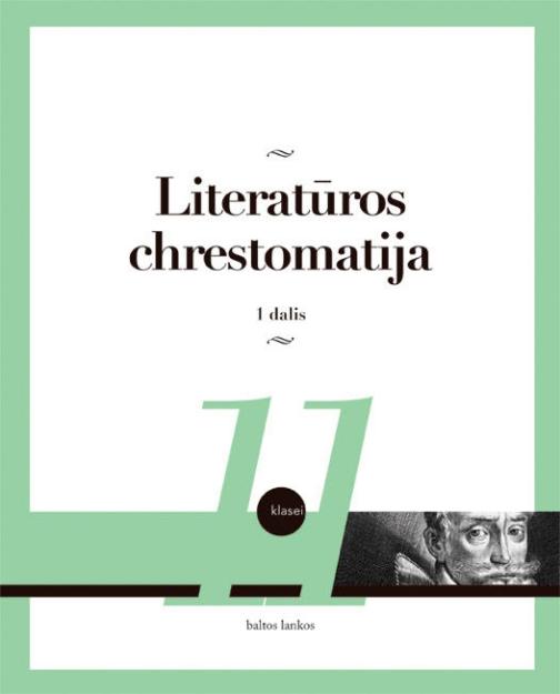 Literatūros chrestomatija 11 kl. 1 dalis paveikslėlis