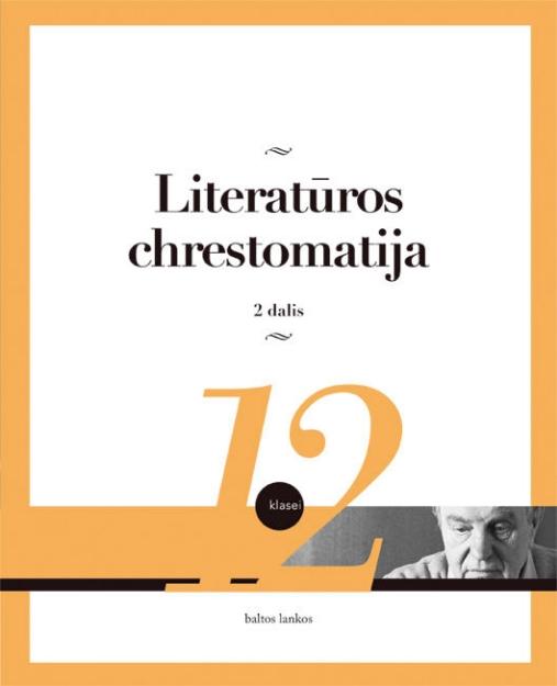 Literatūros chrestomatija 12 kl. 2 dalis paveikslėlis