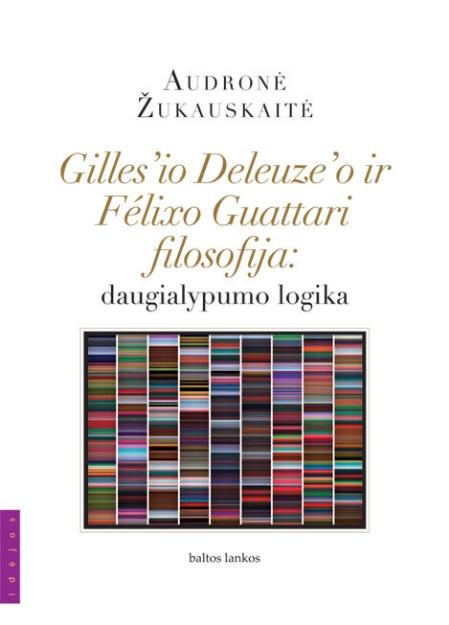 Gilles'io Deleuze ir Félixo Guattari filosofija paveikslėlis