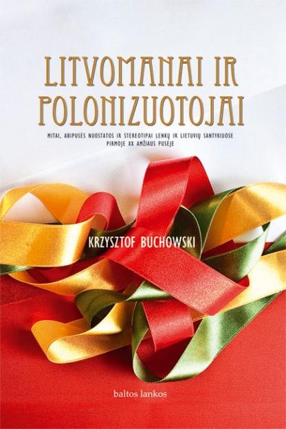 Litvomanai ir polonizuotojai paveikslėlis