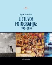 Lietuvos fotografija: 1990–2010 paveikslėlis