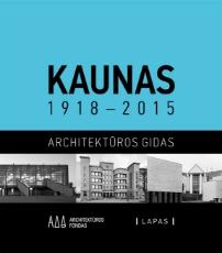 Kaunas 1918-2015. Architektūros gidas paveikslėlis