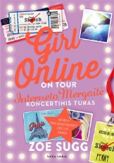 Girl online: on tour. Interneto Mergaitė. Koncertinis turas paveikslėlis