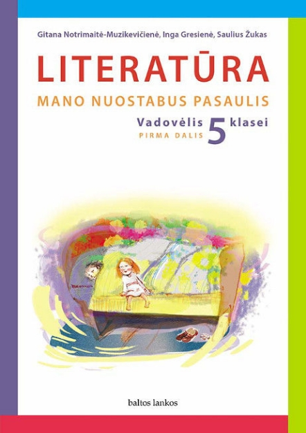 Literatūra. Vadovėlis 5 kl. 1 d. paveikslėlis