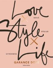 Meilė X Stilius X Gyvenimas paveikslėlis