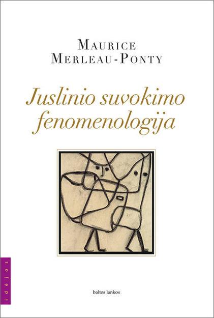 Juslinio suvokimo fenomenologija paveikslėlis