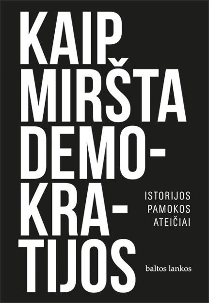 El. knyga Kaip miršta demokratijos. Istorijos pamokos ateičiai paveikslėlis
