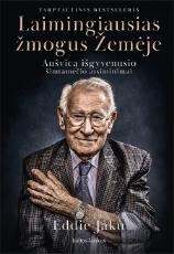 El. knyga Laimingiausias žmogus Žemėje: Aušvicą išgyvenusio šimtamečio atsiminimai paveikslėlis